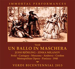 Giuseppe Verdi · »Un ballo in maschera« · Milanov · Björling · Svéd · Castagna · Moscona · Andreva · Cordon · Metropolitan Opera New York · Ettore Panizza · Immortal Performances IPCD1033-2